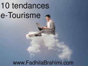 Tendances_E_Tourisme_Fadhila_Brahimi_Semaine_Du_web